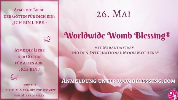 Weltweite Gebärmuttersegnung im Online Kreis am 26.05.21